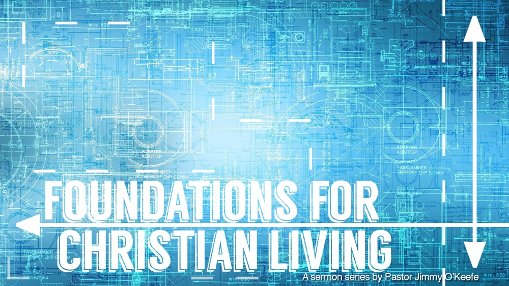 FoundationsforChristianLiving